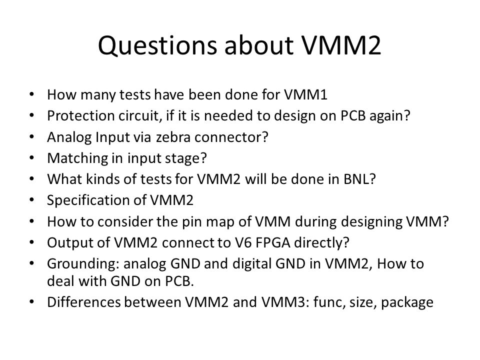 Questions about VMM2 How many tests have been done for VMM1 Protection circuit, if it is needed to design on PCB again.
