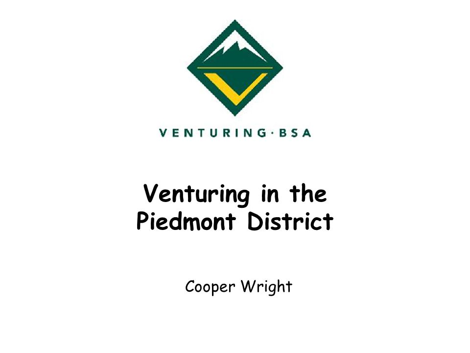 Venturing in the Piedmont District Cooper Wright