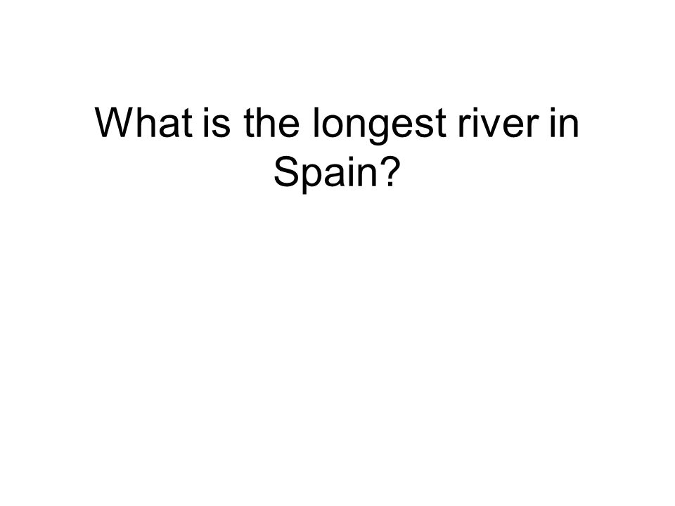 What is the longest river in Spain