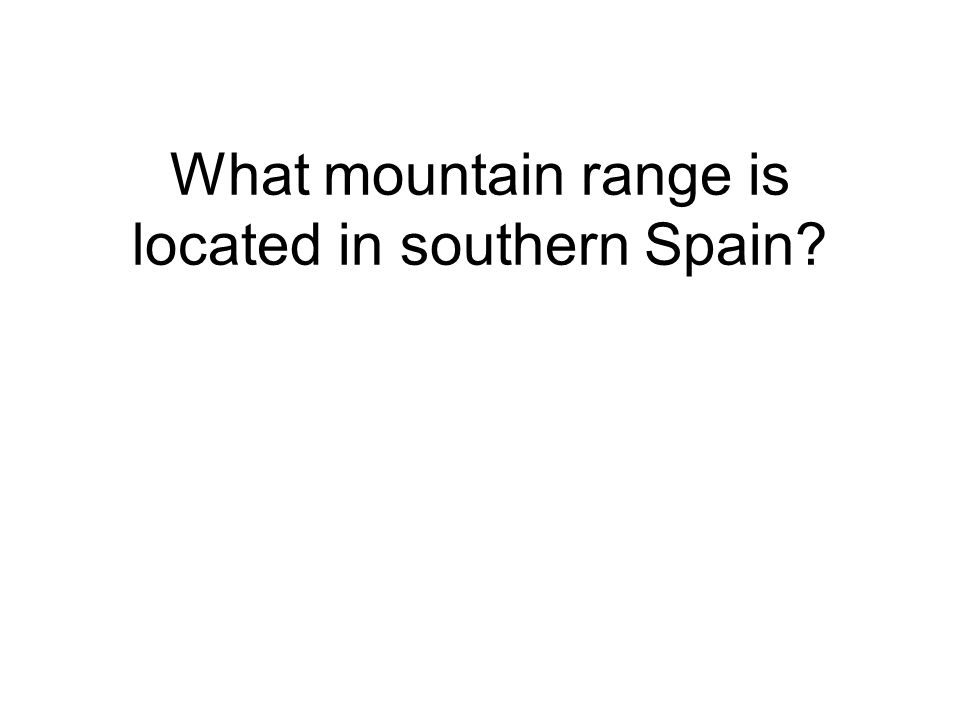 What mountain range is located in southern Spain