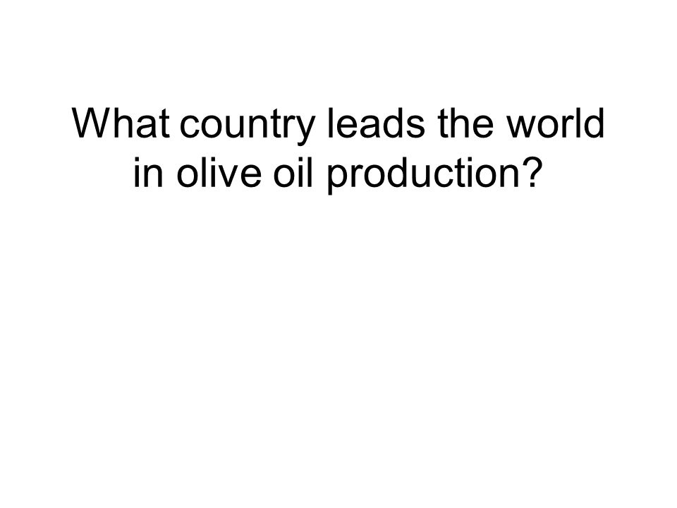 What country leads the world in olive oil production