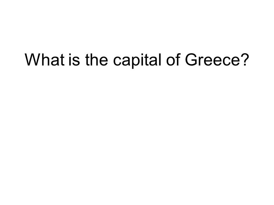 What is the capital of Greece