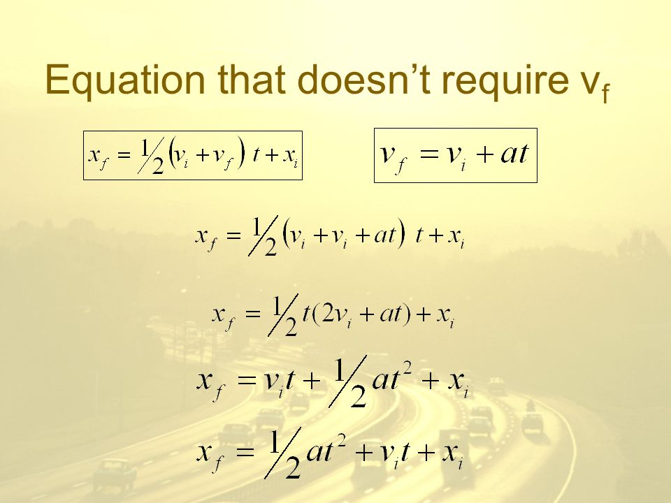Equation that doesn't require v f