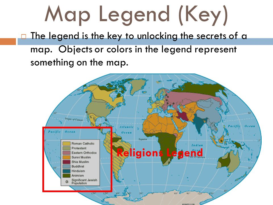 Map essentials ppt video online download the legend is the key to unlocking the secrets of a map objects or colors in the legend represent something on the map religions legend gumiabroncs Choice Image