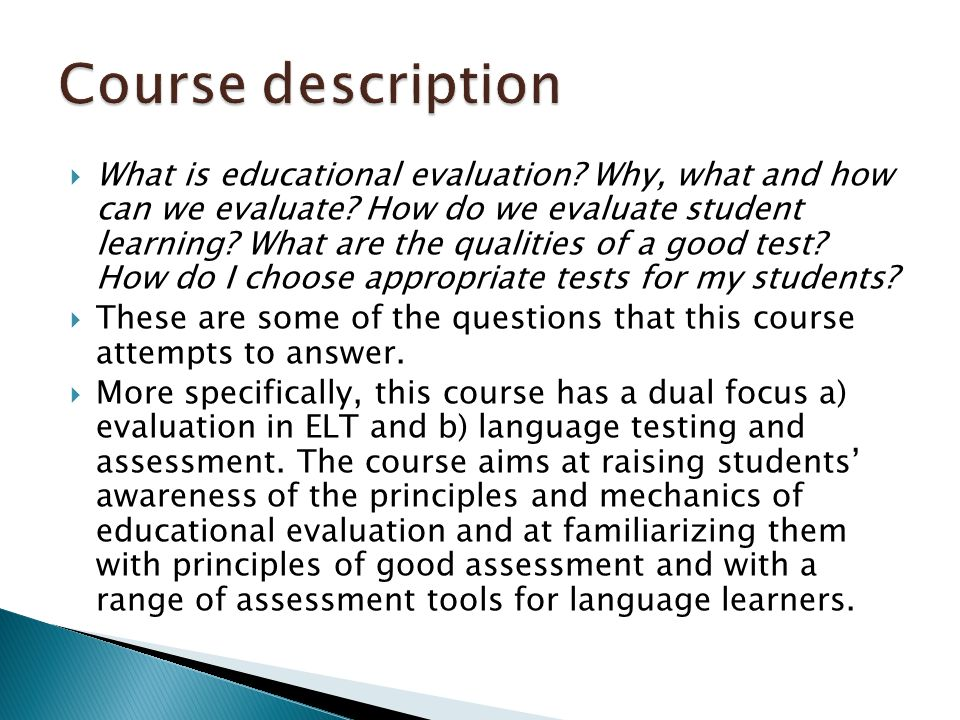  What is educational evaluation. Why, what and how can we evaluate.