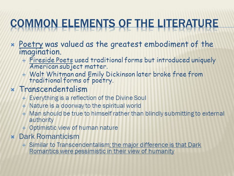  Poetry was valued as the greatest embodiment of the imagination.