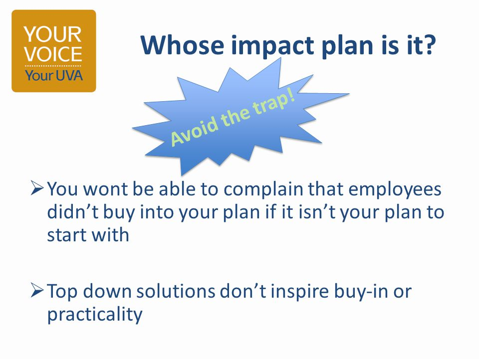 Whose impact plan is it.