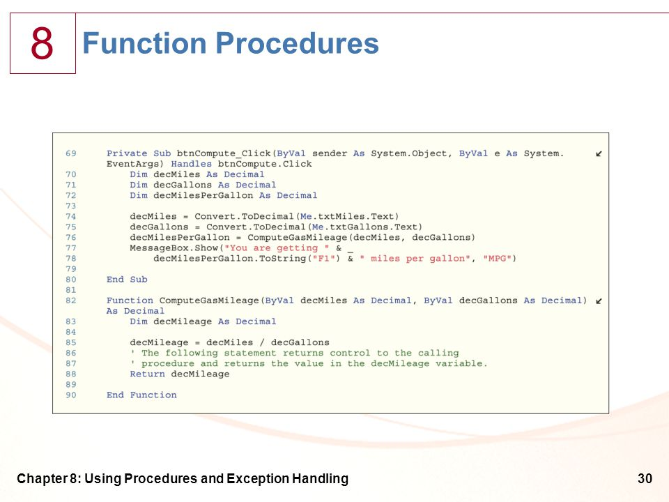 8 Chapter 8: Using Procedures and Exception Handling30 Function Procedures