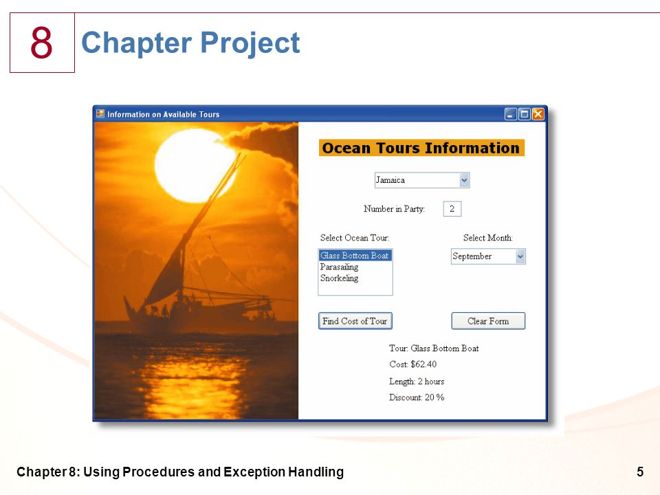 8 Chapter 8: Using Procedures and Exception Handling5 Chapter Project