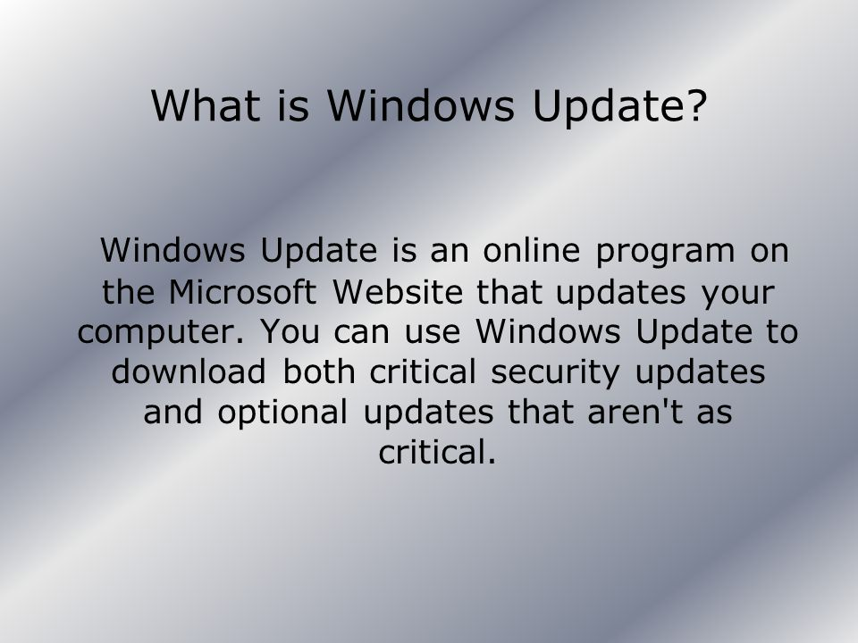 What is Windows Update.