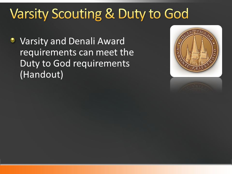 Varsity and Denali Award requirements can meet the Duty to God requirements (Handout)
