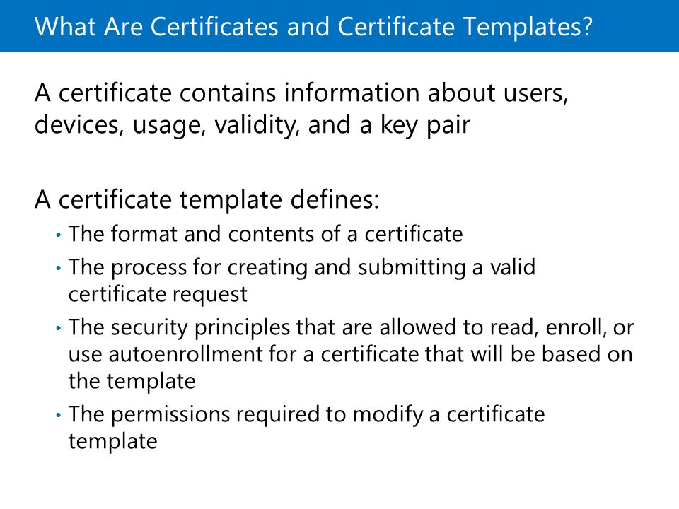 Microsoft official course module 8 deploying and managing what are certificates and certificate templates yadclub Gallery