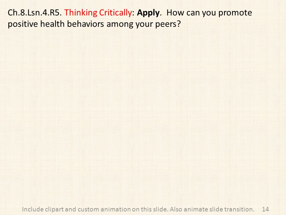 Ch.8.Lsn.4.R5. Thinking Critically: Apply.