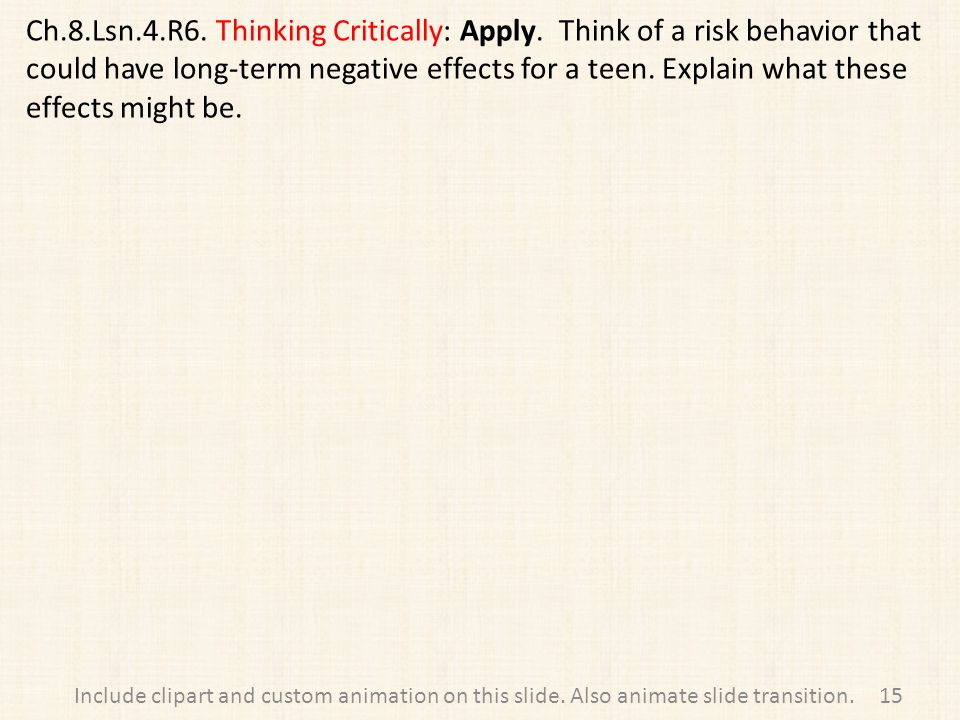 Ch.8.Lsn.4.R6. Thinking Critically: Apply.