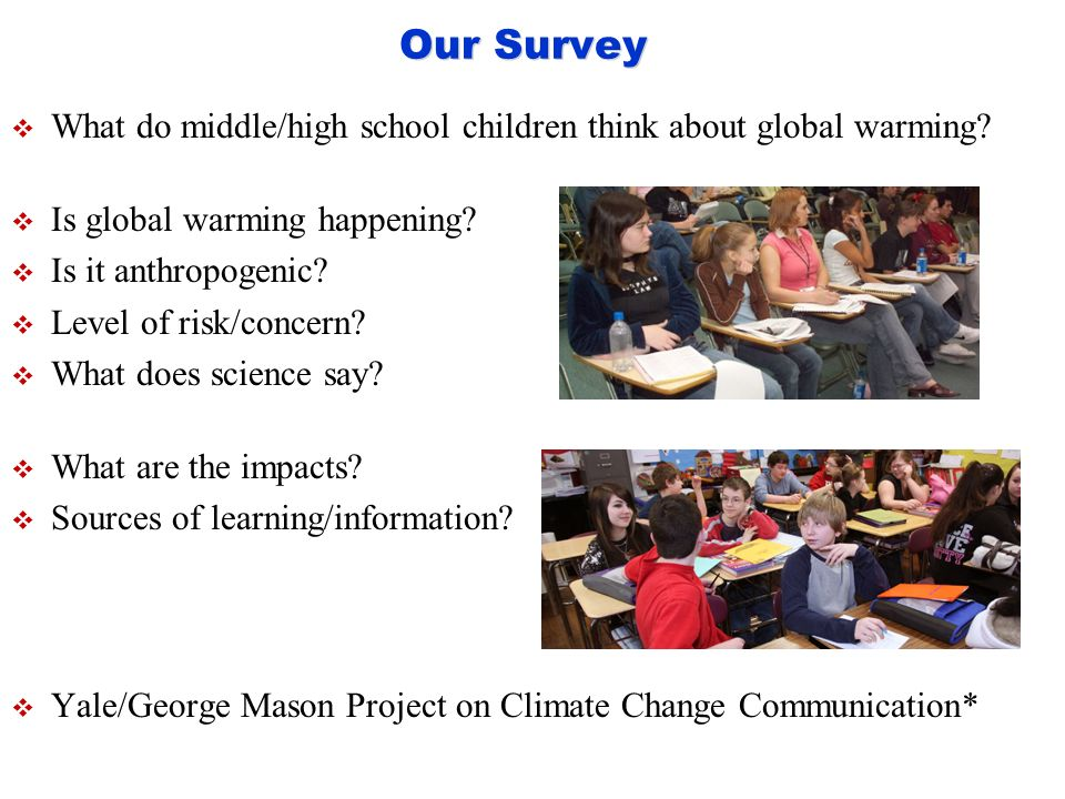 a survey research design project on global warming