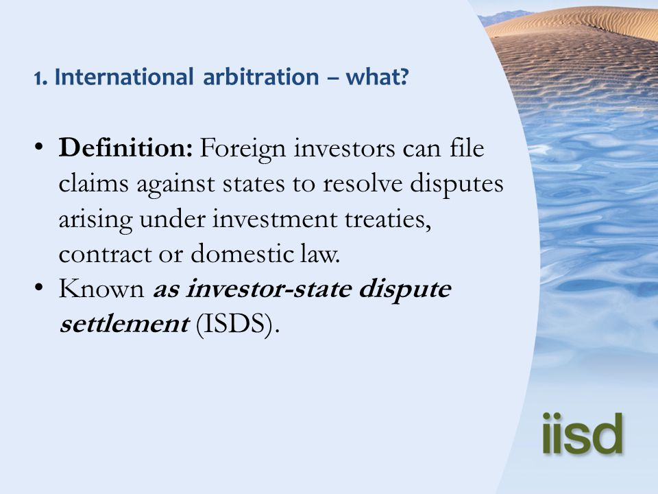 1. International arbitration – what.