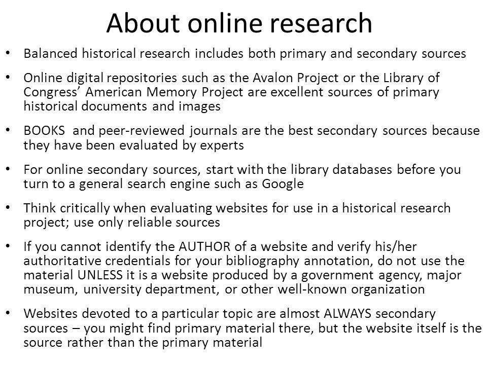 evaluating online research sources for a historical research paper Evaluating sources: the library that it is a quality source for an academic research paper ultimately evaluating sources based on the information you need for a.