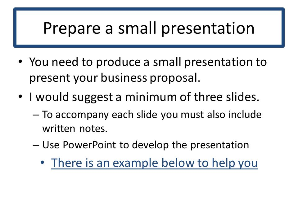 Business Proposal You Have Been Asked By Your Bank Manager To