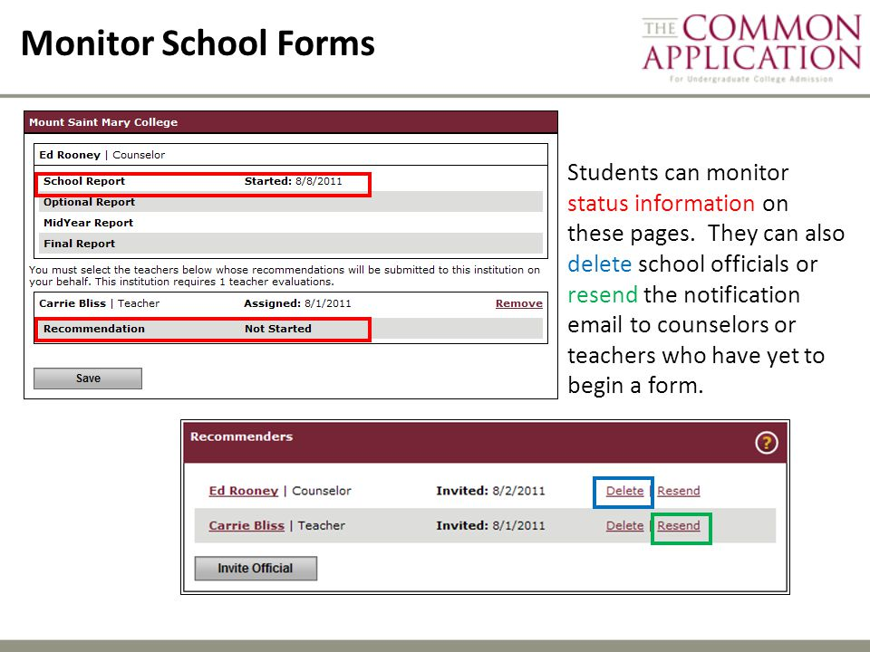 Monitor School Forms Students can monitor status information on these pages.