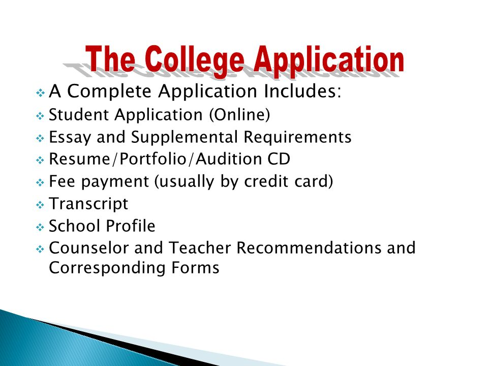 a complete application includes  student application online  3  a complete application includes  student application online  essay and supplemental requirements  resume portfolio audition cd  fee payment