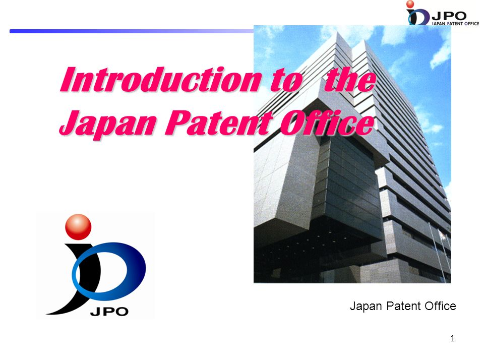 Marvelous 1 1 Introduction To The Japan Patent Office Japan Patent Office