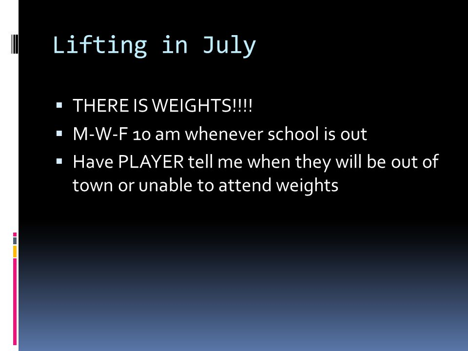 Lifting in July  THERE IS WEIGHTS!!!.
