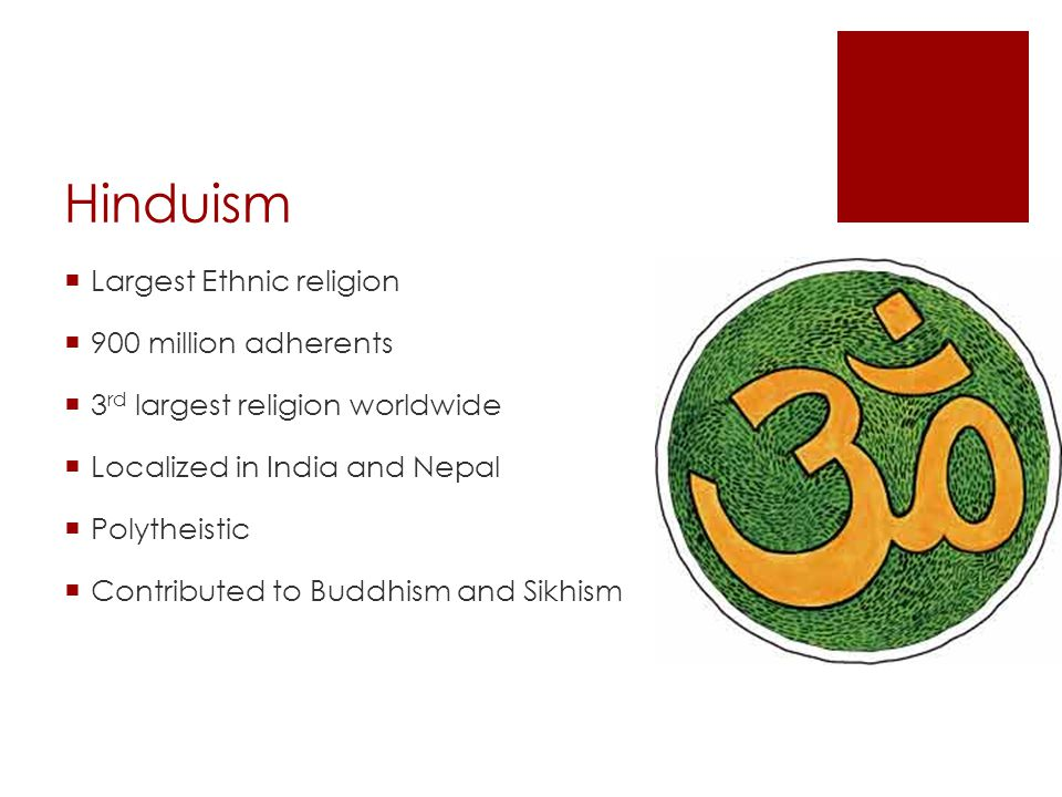 Ethnic Religions Hinduism Largest Ethnic Religion - 3 largest religions