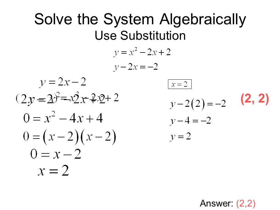 Worksheets Solving Systems Of Equations Algebraically Worksheet solving systems of linear and quadratic equations ppt download solve the system algebraically use substitution answer 22 2