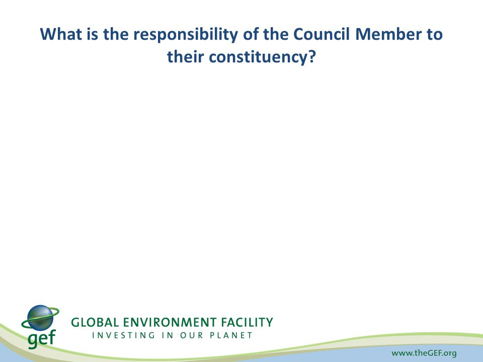 What is the responsibility of the Council Member to their constituency