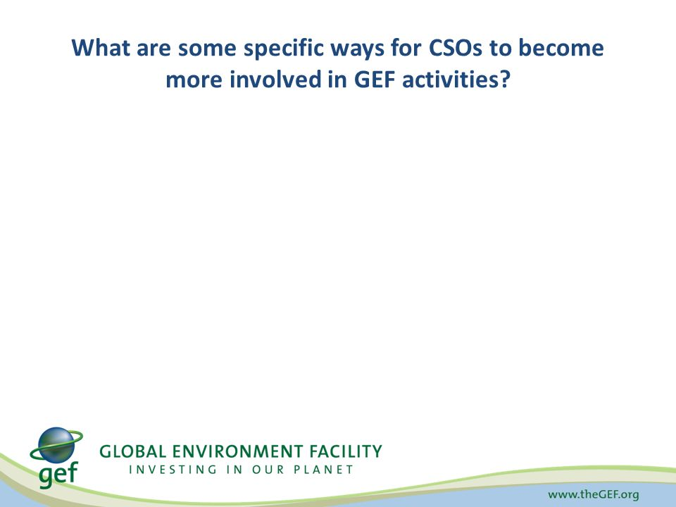 What are some specific ways for CSOs to become more involved in GEF activities
