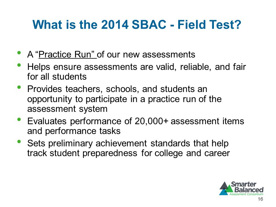 What is the 2014 SBAC - Field Test.