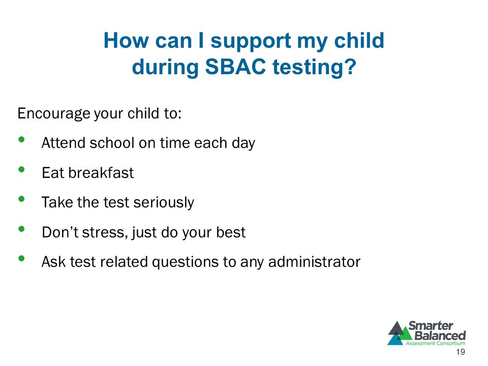 How can I support my child during SBAC testing.