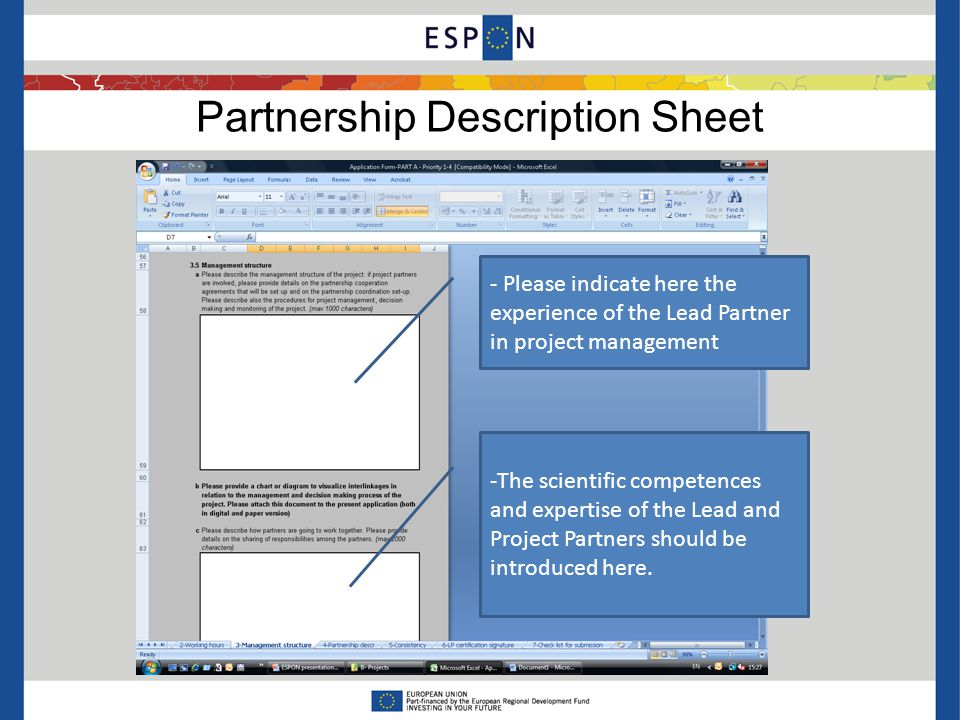 Partnership Description Sheet - Please indicate here the experience of the Lead Partner in project management -The scientific competences and expertise of the Lead and Project Partners should be introduced here.