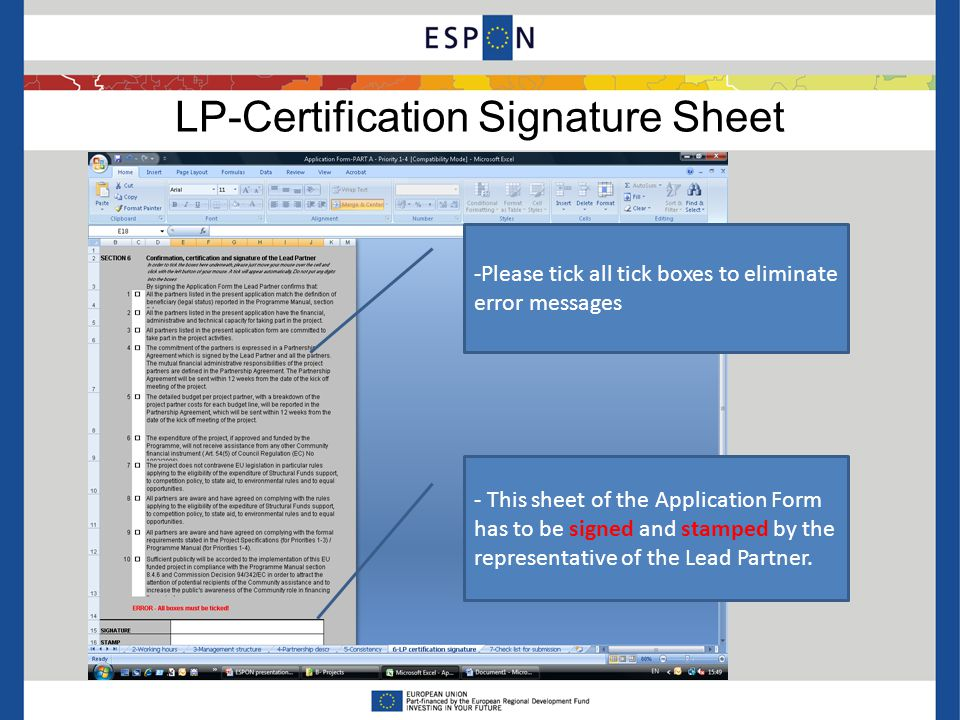 LP-Certification Signature Sheet -Please tick all tick boxes to eliminate error messages - This sheet of the Application Form has to be signed and stamped by the representative of the Lead Partner.
