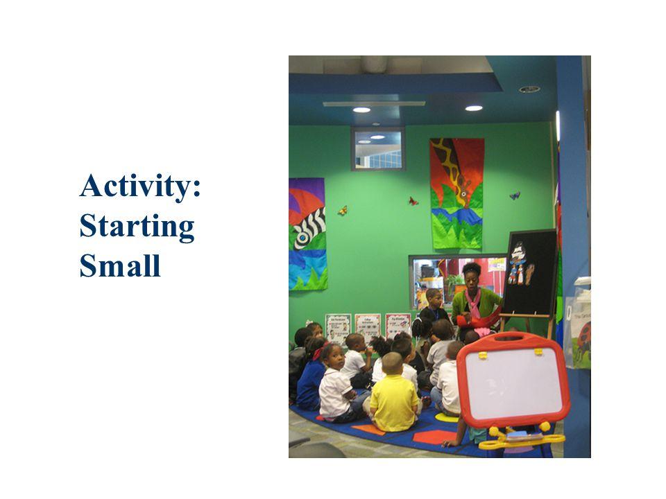 Activity: Starting Small
