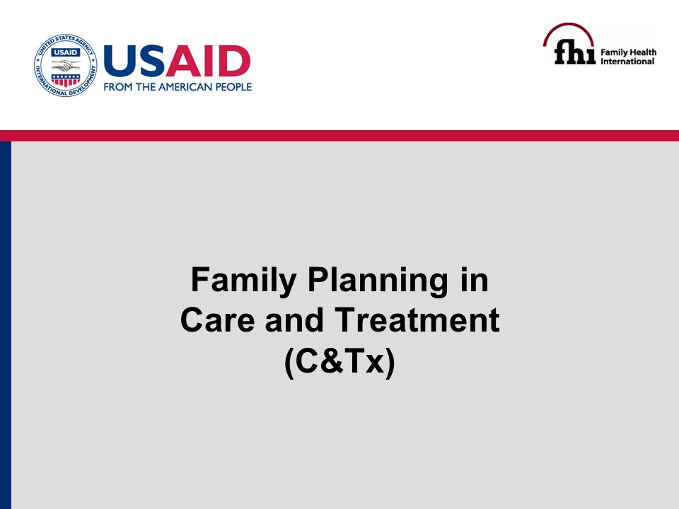 Family Planning in Care and Treatment (C&Tx)