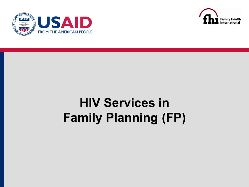 HIV Services in Family Planning (FP)