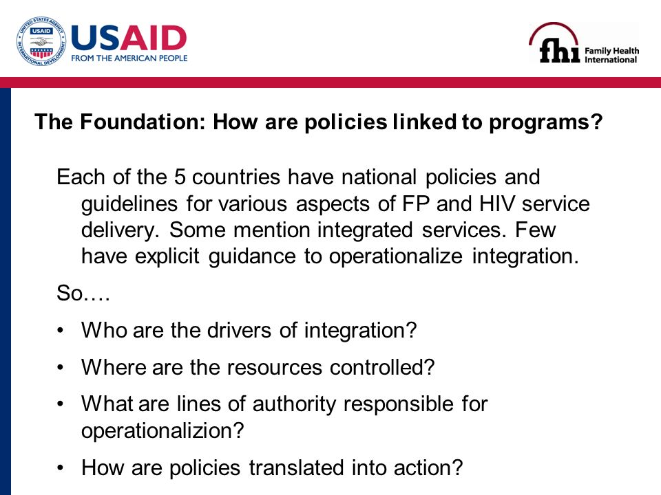The Foundation: How are policies linked to programs.