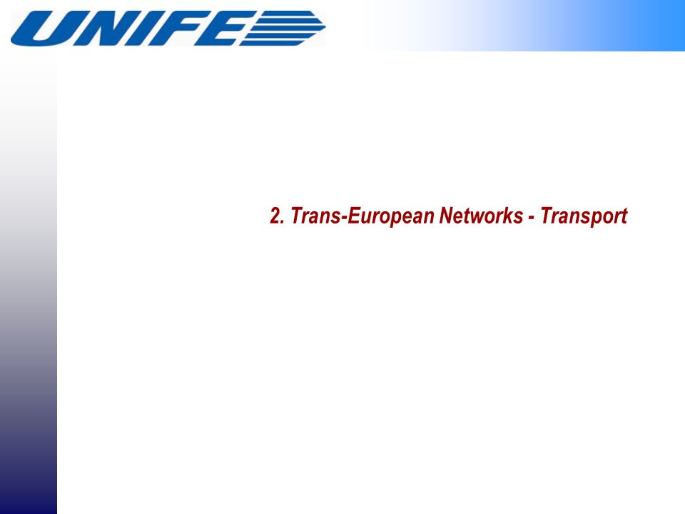 2. Trans-European Networks - Transport
