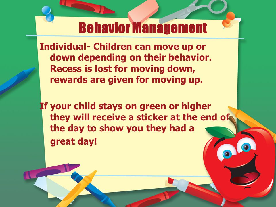 Behavior Management Individual- Children can move up or down depending on their behavior.
