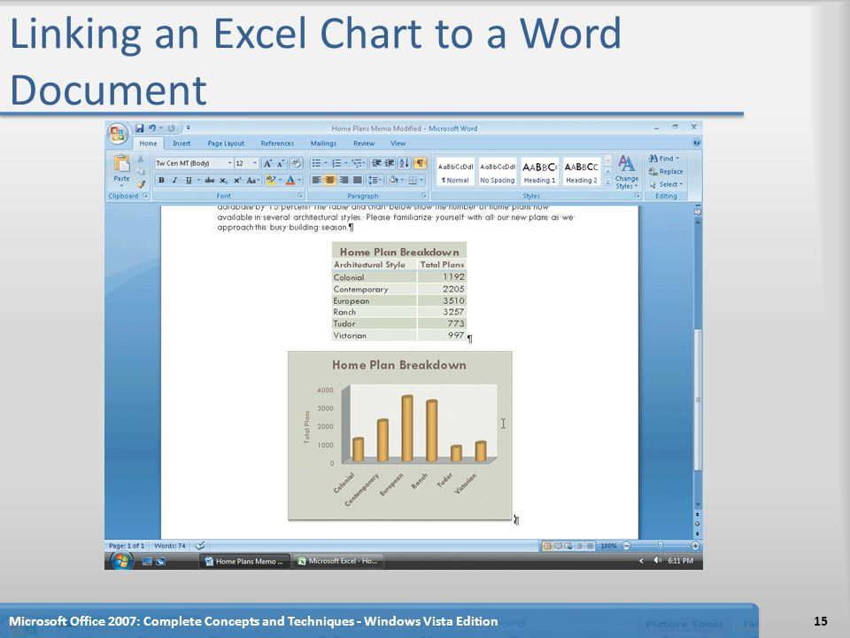 Linking an Excel Chart to a Word Document Microsoft Office 2007: Complete Concepts and Techniques - Windows Vista Edition15