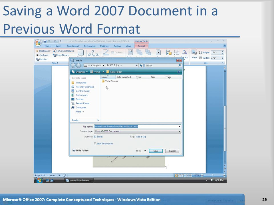 Saving a Word 2007 Document in a Previous Word Format Microsoft Office 2007: Complete Concepts and Techniques - Windows Vista Edition25