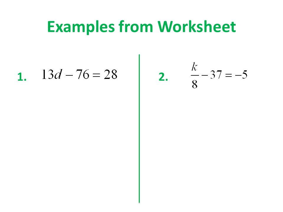 Review Solving TwoStep Equations Green Book Section 33 Module 4 – 2 Step Equations Worksheet