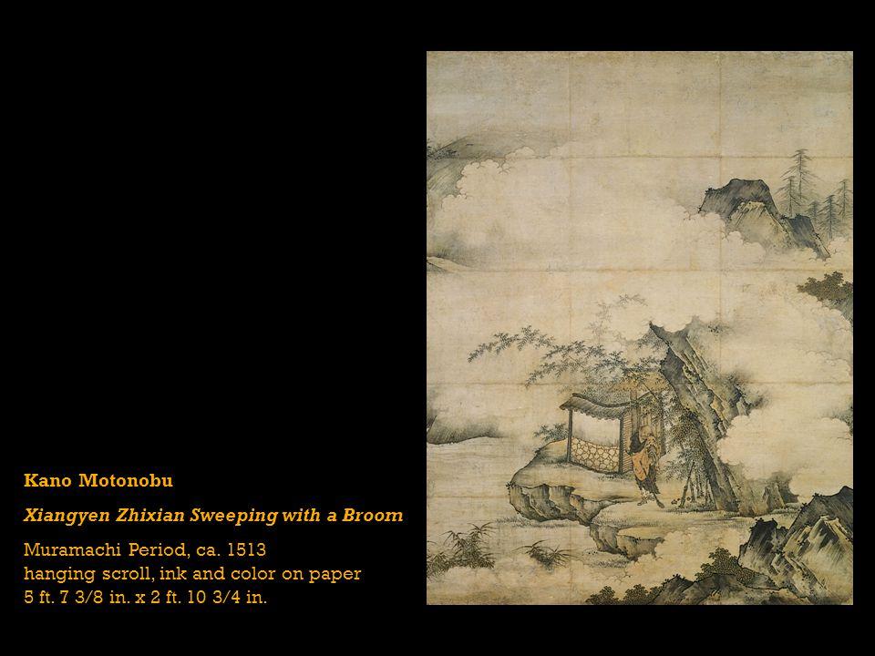 Kano Motonobu Xiangyen Zhixian Sweeping with a Broom Muramachi Period, ca.