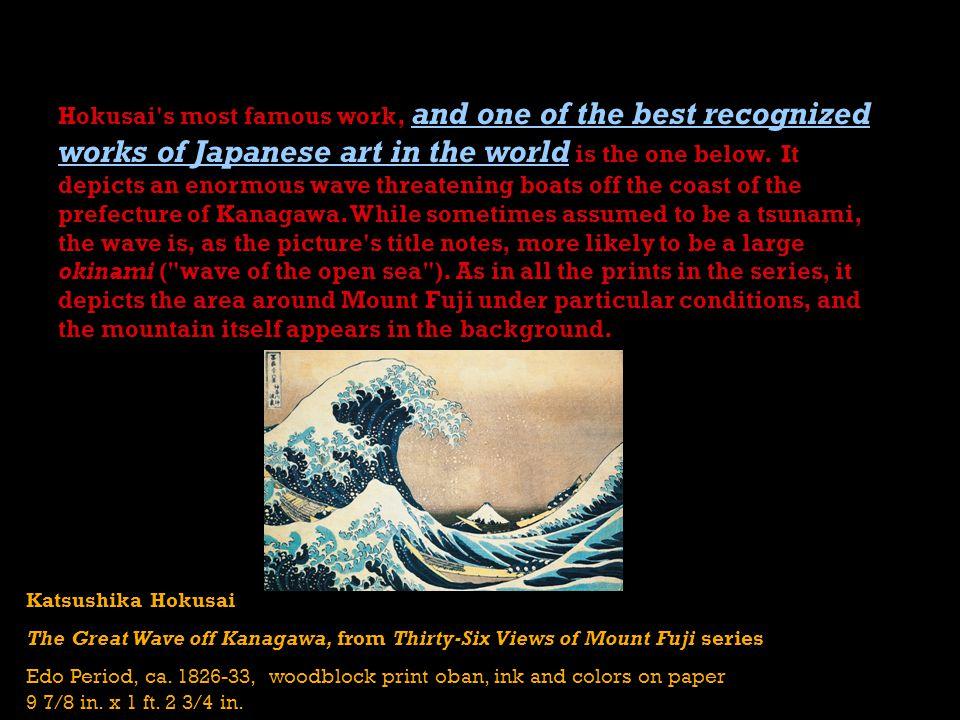 Katsushika Hokusai The Great Wave off Kanagawa, from Thirty-Six Views of Mount Fuji series Edo Period, ca.