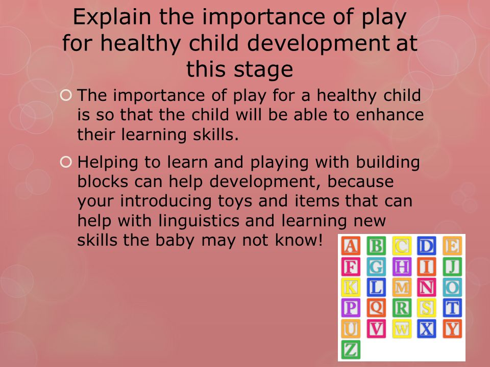 the importance of the ability to be creative in the development of a child The importance of pretend play in child development pretending is important in child development there is no substitute for creative and imaginative play.