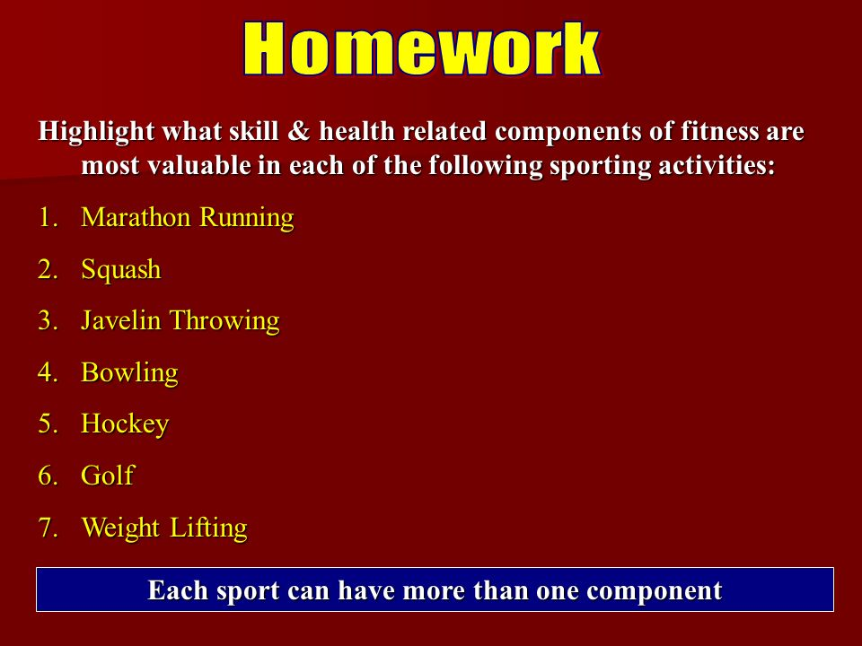 Highlight what skill & health related components of fitness are most valuable in each of the following sporting activities: 1.Marathon Running 2.Squash 3.Javelin Throwing 4.Bowling 5.Hockey 6.Golf 7.Weight Lifting Each sport can have more than one component