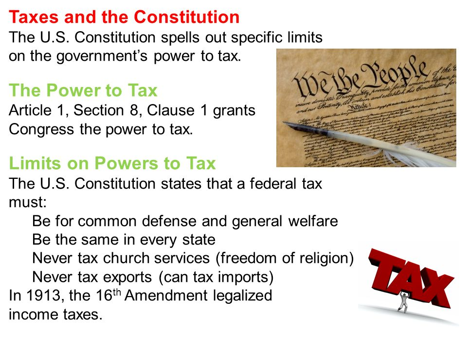 Taxes and the Constitution The U.S.