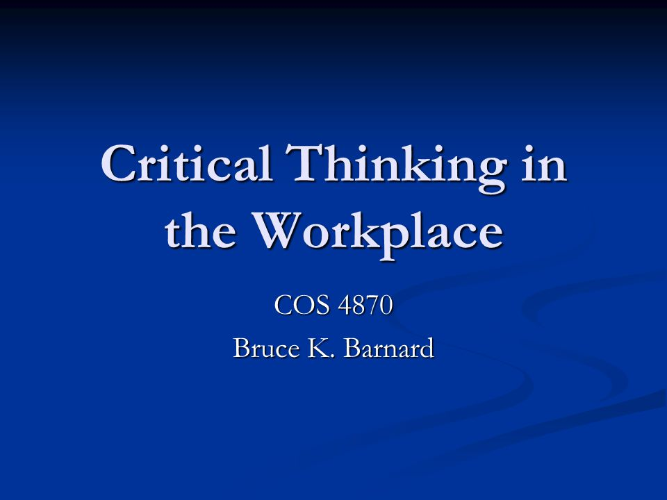 critical thinking in the workplace scenarios White paper - critical thinking means business white paper - difference between good leaders and great leaders the strategic thinking pyramid critical.