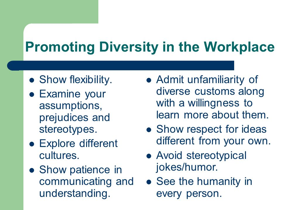 promoting diversity in workplace There are numerous benefits of diversity in the workplace that warrant promoting diversity and encouraging employees to speak up on a daily basis there are numerous benefits of diversity in the workplace that warrant promoting diversity and encouraging employees to speak up on a daily basis.